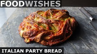 Italian Party Bread - Food Wishes by Food Wishes