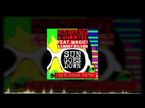David Guetta & Showtek - Sun Goes Down ft  MAGIC! & Sonny Wilson (Jonh Saylor Reggae Mix)