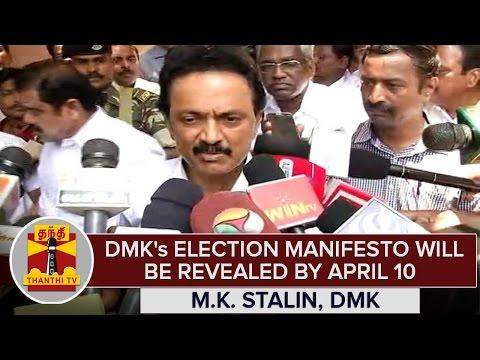 DMKs-Election-Manifesto-Will-Be-Revealed-By-April-10--M-K-Stalin-DMK-Treasurer
