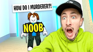 Teaching The BIGGEST NOOB How To Be The MURDERER In Murder Mystery 2 (Roblox)