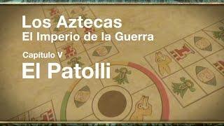 Los Aztecas: El Imperio de la Guerra (Parte 5,