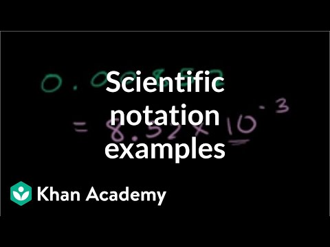 Scientific Notation Examples Video Khan Academy