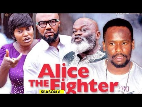 ALICE THE FIGHTER 6 - 2018 LATEST NIGERIAN NOLLYWOOD MOVIES || TRENDING NOLLYWOOD MOVIES