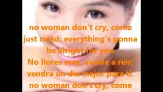 No Woman Don't Cry (letra)- Redimi2