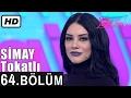Download Video İşte Benim Stilim - Simay Tokatlı - 64. Bölüm 7. Sezon