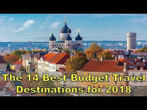 The 14 Best Budget Travel Destinations for 2018