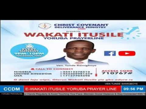 WAKATI ITUSILE I MAY 10th 2020 | VEN TUNDE BAMIGBOYE