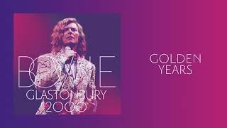 David Bowie - Golden Years, Live at Glastonbury 2000 (Official Audio)