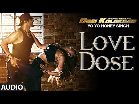 exclusive - Tu aaja mere CLOSE, milta na mauka ROOZ, I want you my baby mujhe de de LOVE DOSE ♪ Desi Kalakaar is here to redefine the Love through his 'Love Dose' Click to Share it on Facebook...