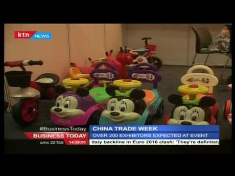 Business Today  30th June 2016: East meets EAC at China Trade Week in Nairobi