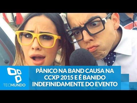 Pânico na Band causa na CCXP 2015 e é banido indefinidamente do evento