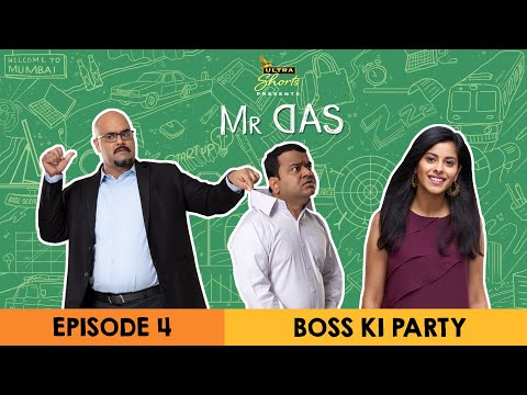 Mr. Das | Web Series | Episode 4 - Boss Ki Party | Cheers!