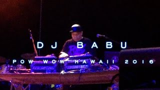 Dj Babu performing at Stranded in Paradise - Pow Wow Hawaii 2016