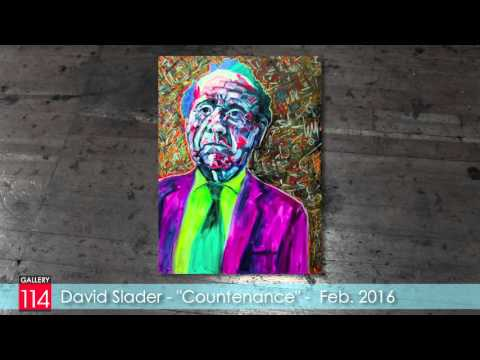 "Gallery 114: Feb. 2016 - David Slader & Phil Sylvester ""Countenance"