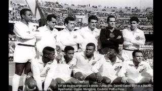 Homenagem ao melhor de todos, Santos Futebol Clube.