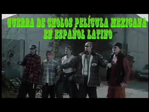 GUERRA DE CHOLOS PELÍCULA MEXICANA EN ESPAÑOL LATINO. WMA (видео)