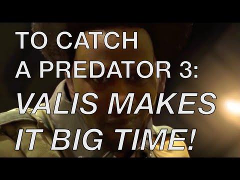 To Catch a Predator 3: Valis Makes it Big Time! @femfreq