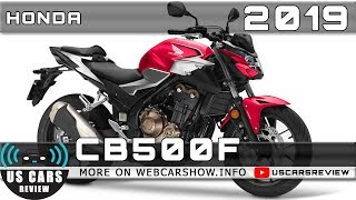 5. 2019 HONDA CB500F Review Release Date Specs Prices