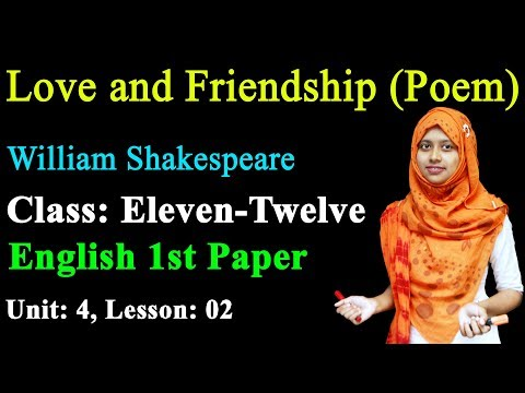 Video 6. HSC English 1st Paper Love and Friendship (Poem) Unit-4 Lesson-2 ll Class 11-12 English 1st Paper download in MP3, 3GP, MP4, WEBM, AVI, FLV January 2017