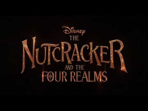 The Nutcracker And The Four Realms (2018) Official Trailer