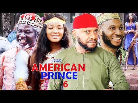 THE AMERICAN PRINCE  Season 6 - Yul Edochie|2019 Latest Nigerian Nollywood Movie