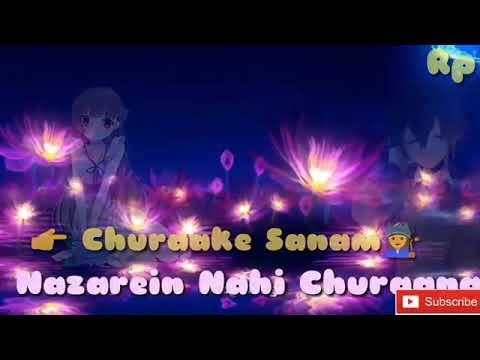 Video Mere ❤dilko tum 👉 churake sanma. What's app status video download in MP3, 3GP, MP4, WEBM, AVI, FLV January 2017