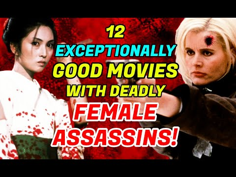 12 Great Female Assassin Movies That Will Leave You Shaken!