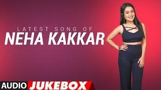 Video Latest NEHA KAKKAR SONGS 2018 | Audio Jukebox | BOLLYWOOD SONGS | New Hindi Songs | T-Series MP3, 3GP, MP4, WEBM, AVI, FLV Desember 2018