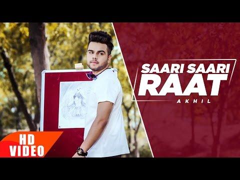 Saari Saari Raat (Full Video) | Akhil | Punjabi Love Song | Speed Records