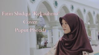 FATIN SHIDQIA - KEKASIHMU cover  Puput Phonda