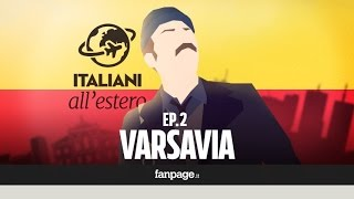 Vivere in Polonia - Italiani a Varsavia 2