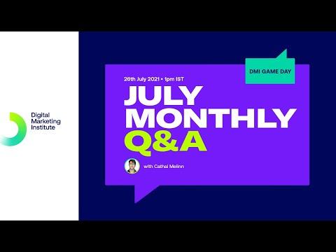DMI July GameDay Monthly Q&A | Digital Marketing Institute