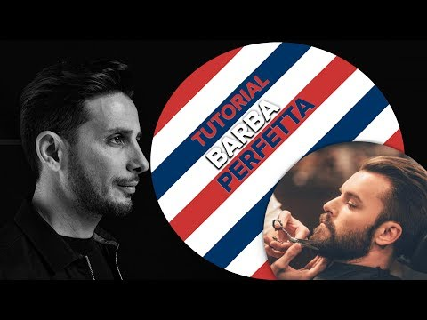 TUTORIAL BARBA perfetta!