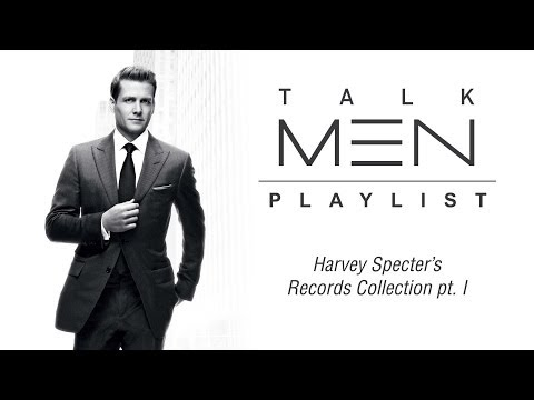 TalkMen's Playlist  #1: Harvey Specter's Records Collection Pt. I