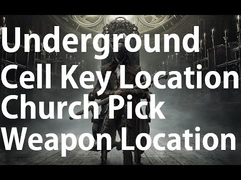 Bloodborne DLC The Old Hunters - Underground Cell Key & Church Pick Weapon Location