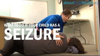 What to do if your child has a seizure