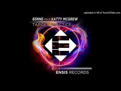 B3NNE feat. Katty McGrew - Target Practice ( SeemOn Remix )
