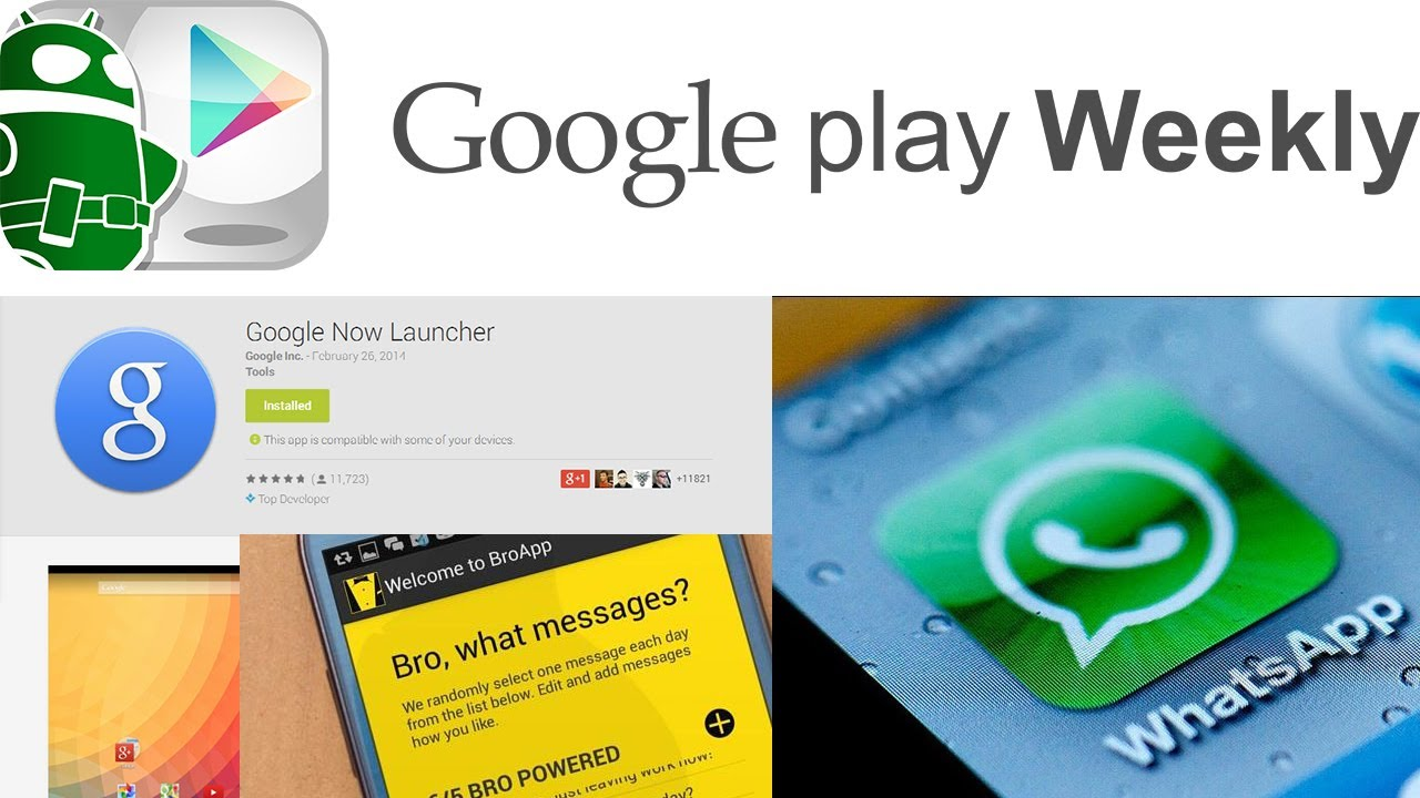 Google Now Launcher is out, BroApp is garbage, Android apps on Tizen – Google Play Weekly