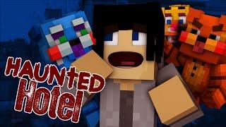 Haunted Hotel - BABY FNAF! #29   Minecraft Roleplay