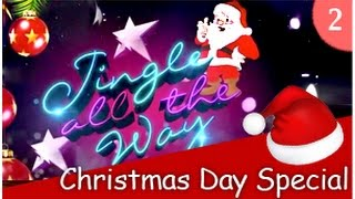 Nonton Jingle All The Way - Christmas Day Special (Part2) - (25/12/2014) Film Subtitle Indonesia Streaming Movie Download