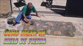 como hacer un suelo de piedra DIY, tutorial de albañileria y bricolaje - Santiago y sus ideas