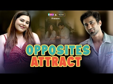 Opposites Attract | Ft. Ambrish Verma & Anusha Mishra | RVCJ