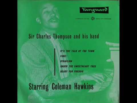 Sir Charles Thompson – Sir Charles Thompson And His Band Starring Coleman Hawkins