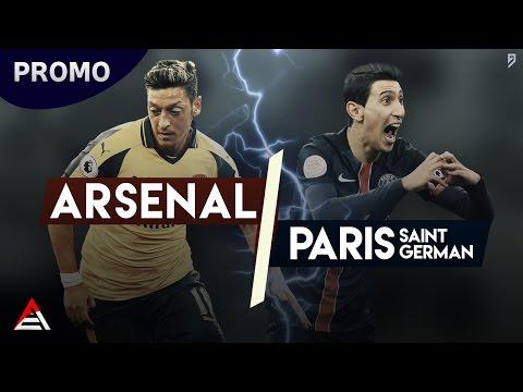 Arsenal FC - Paris Saint Germain | UCL Promo 2016/17