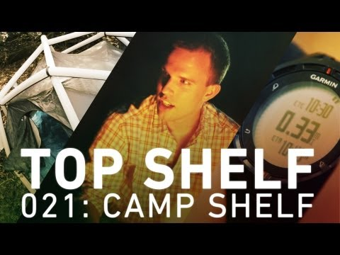 Camping with the best gadgets in the great outdoors: Top Shelf