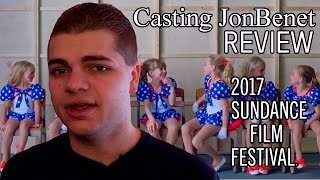 Nonton Casting Jonbenet   Sundance 2017 Review Film Subtitle Indonesia Streaming Movie Download