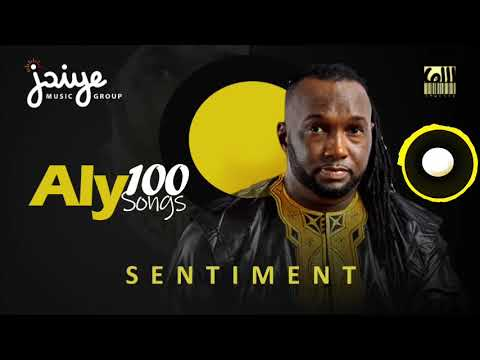 Aly 100Songs - Sentiment ( Son Officiel ) By Jaiye Music Group