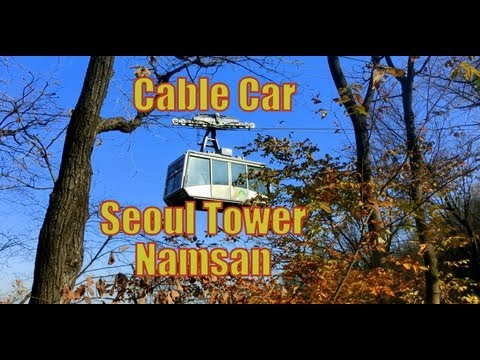 Cable Car ride from Seoul Tower down Namsan Mountain