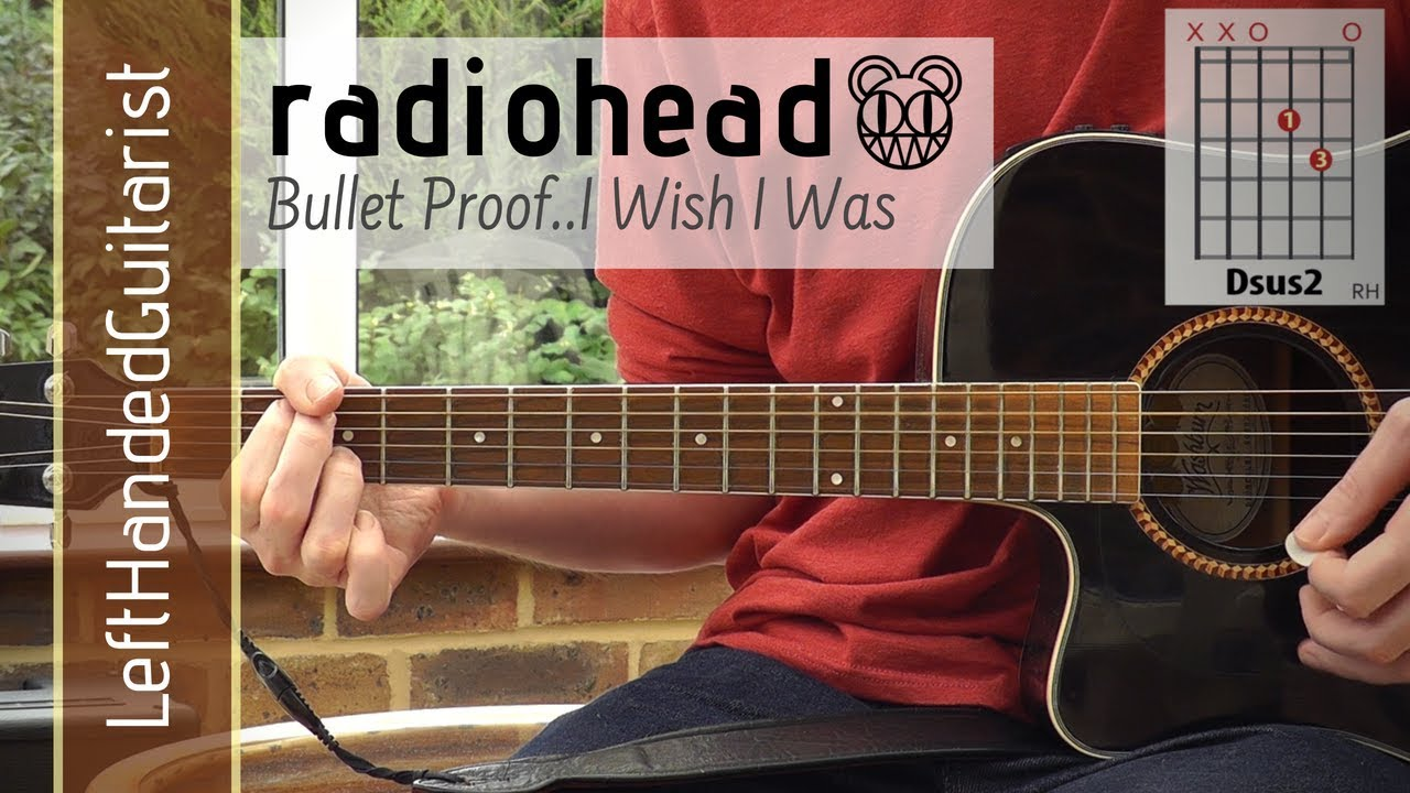 Radiohead – Bullet Proof | acoustic guitar lesson