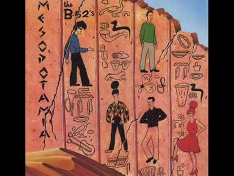 The B-52's - Mesopotamia lyrics